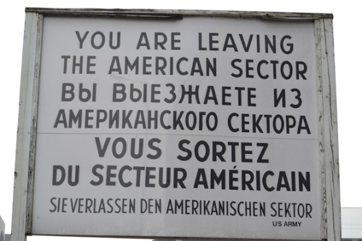 The famous Check Point Charlie sign